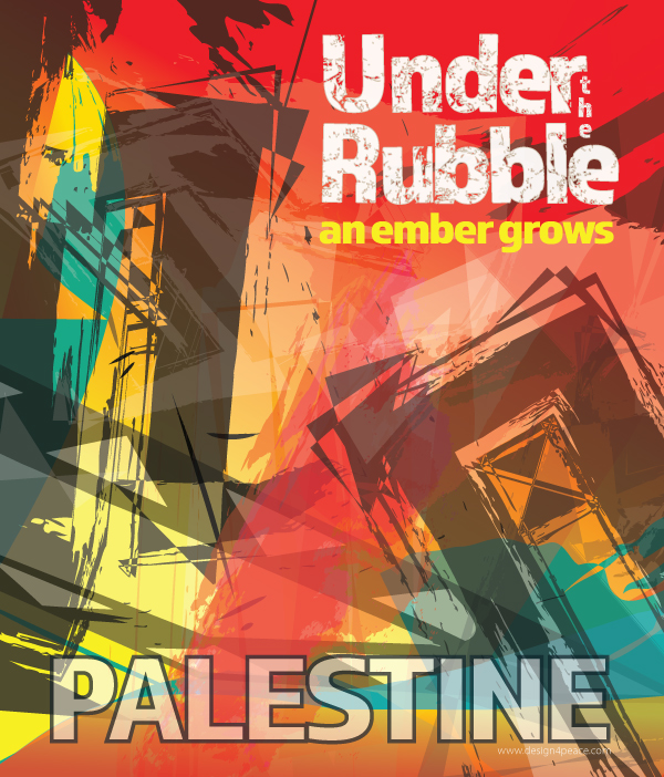 Under the Ruble an ember grows - Palestine. Activist art poster in support of the struggle of the Palestinians